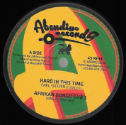 Earl Sixteen - Hard In This Time / Dub / Brother Culture - All Are One / Dub (Abendigo) 12""